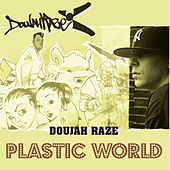 Plastic World / No Place - single by Doujah Raze