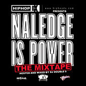 Naledge Is Power by Naledge (Kidz in the Hall)