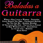 Baladas a la Guitarra by Various Artists