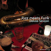 Jazz meets Funk Deluxe Session by Various Artists