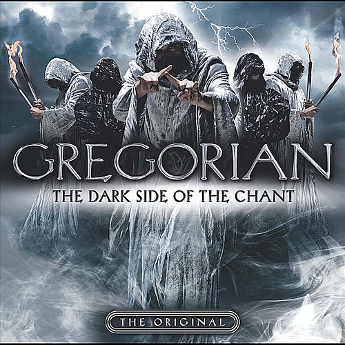 The Dark Side of the Chant by Gregorian