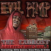 The Exorcist-Greatest Hits, Vol.1 by Evil Pimp