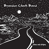 Stars & Stripes by The Brandon Clark Band