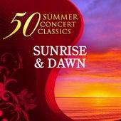 50 Summer Concert Classics: Sunrise & Dawn by Various Artists