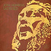 Satisfied by Josh Heinrichs