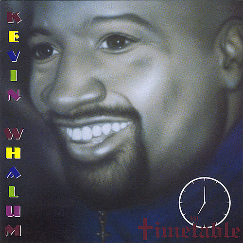 Timetable by Kevin Whalum
