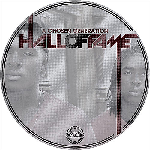 Hall of Fame by Chosen Generation