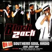 Southern Soul Radio (Juke Joint Rap) by Black Zack