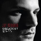 Greatest Hits by Jay Brannan
