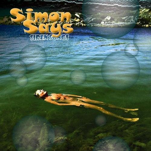 Siren Songs by Simon Says
