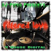 Filtered Love by Dj-Pipes