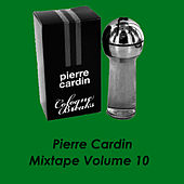 Mixtape Volume 10 by Pierre Cardin