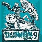 Skannibal Party (Vol.9) by Various Artists