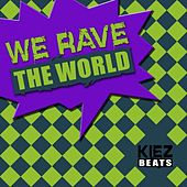 We Rave the World (The Noise Generation) von Various Artists