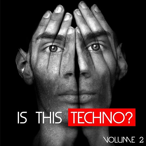 Is This Techno? (Vol. 2) by Various Artists