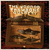 The Voodoo Trombone Quartet... Again by The Voodoo Trombone Quartet