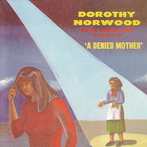 A Denied Mother by Dorothy Norwood