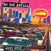 Next Stop, Armageddon by The God Awfuls