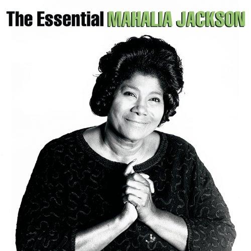 The Essential Mahalia Jackson (Legacy) by Mahalia Jackson