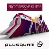 Progressive Killers, Vol. 6 by Various Artists