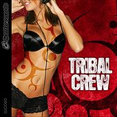 Tribal Crew by Tribal Crew