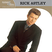 Platinum & Gold Collection by Rick Astley