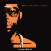 Afrotech by Jaymz Nylon