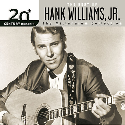 20th Century Masters: The Millennium... by Hank Williams, Jr.
