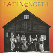 Latin from the North by Latin From The North