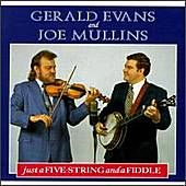 just a five string and a fiddle by Gerald Evans and Joe Mullins