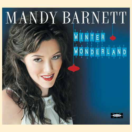 Winter Wonderland by Mandy Barnett