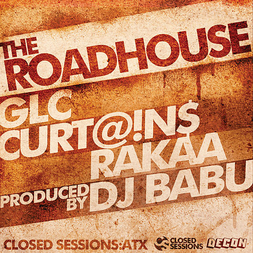 The Roadhouse by Rakaa
