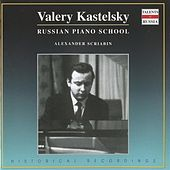 Russian Piano School: Valery Kastelsky (1970-1979) by Various Artists