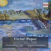 Russian Choir School: All-Union Radio and Television Grand Children Choir by Victor Popov