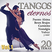 Tangos Eternos. 20 Temas.  Vol1 by Various Artists