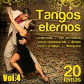 Tangos Eternos  20 Temas. Vol 4 by Various Artists