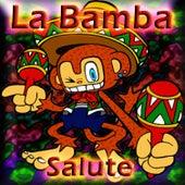 La Bamba (Salute) by Dance, Dance, Dance