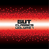 Gut Classics - Volume 1 by Various Artists