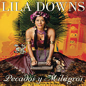 Pecados Y Milagros by Lila Downs