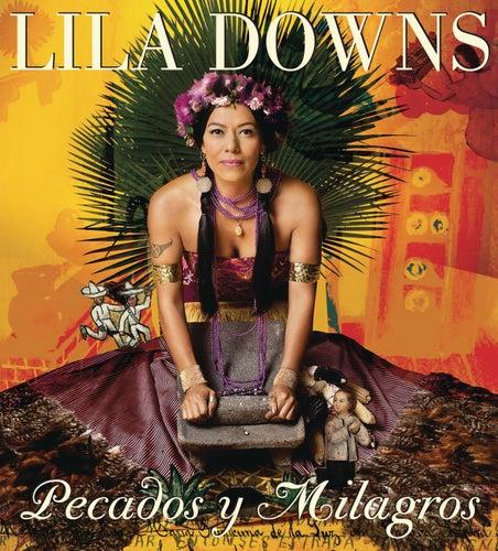 Pecados Y Milagros by Lila Downs