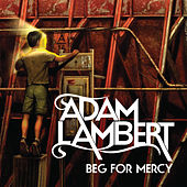 Beg For Mercy von Adam Lambert