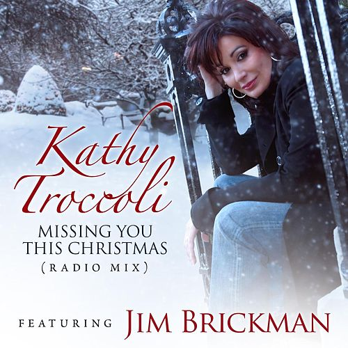 Missing You This Christmas (Radio Mix) by Kathy Troccoli