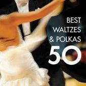 50 Best Waltzes & Polkas by Various Artists