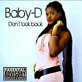 Don't Look Back by Baby D
