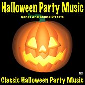 Halloween Party Music, Songs and Sound Effects by Classic Halloween Party Music