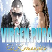 Virgen Pura - Single by El Komander