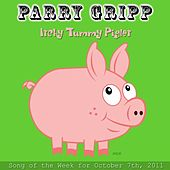 Itchy Tummy Piglet - Single by Parry Gripp