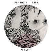 Wrath by Preson Phillips