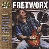Fretworx by Brian Tarquin