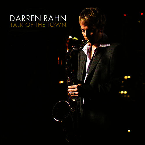 Talk of the Town by Darren Rahn